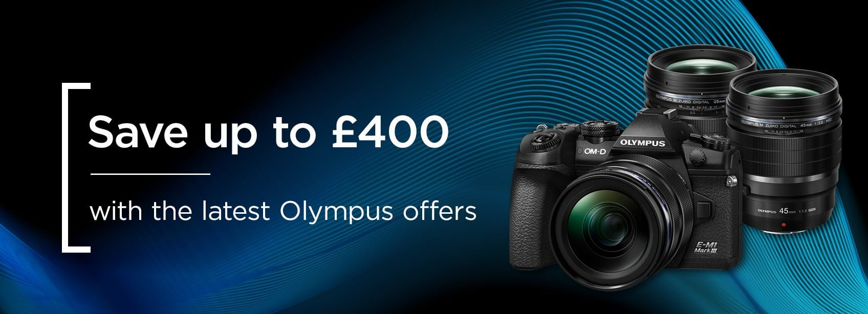 Save up to £400 with the latest Olympus offers