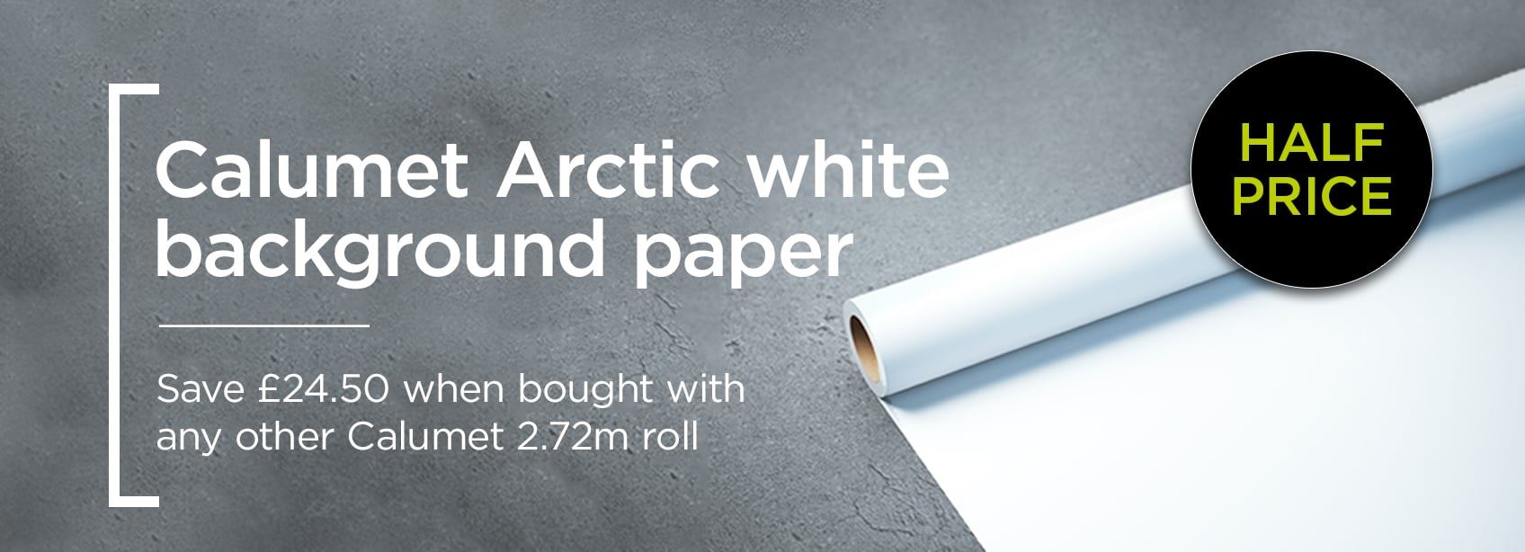 Calumet Arctic White Paper Background offer: Get Second Roll Half Price!