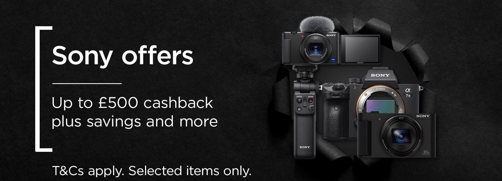 Sony offers - Up to £500 cashback plus savings and more