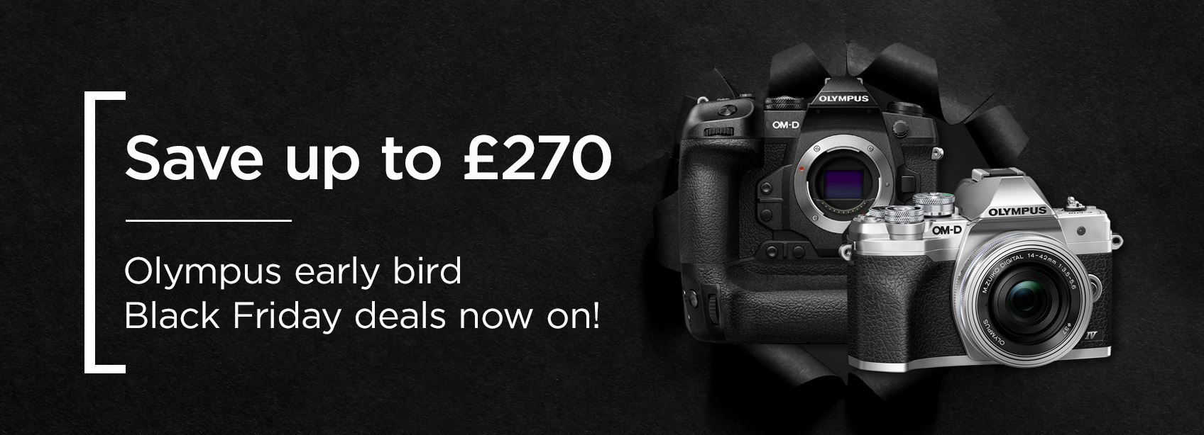 Save up to £270 - Olympus early bird Black Friday deals now on!