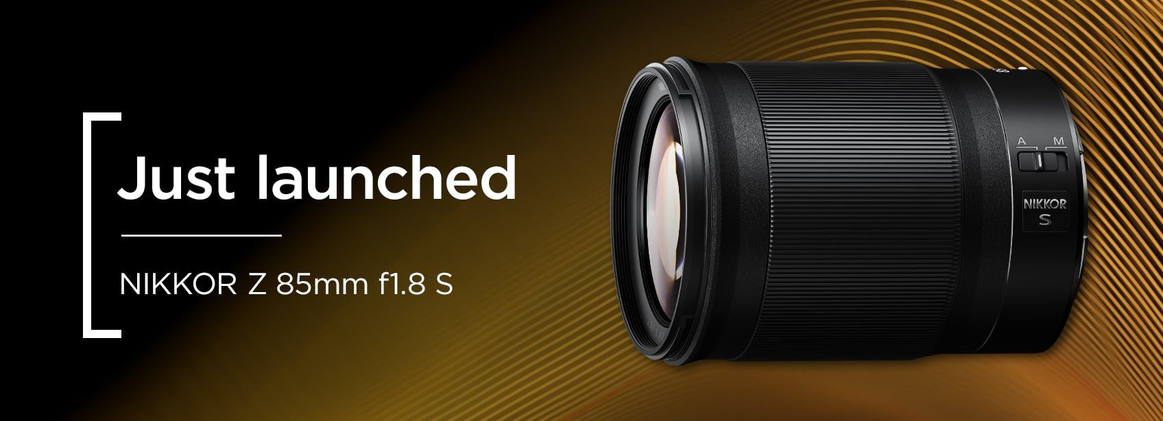 Just launched - Nikon Z 85mm f1.8 S Lens