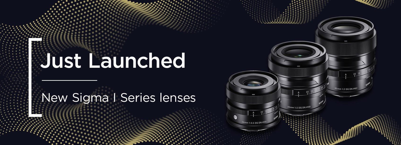 Just Launched - New Sigma I Series Lenses