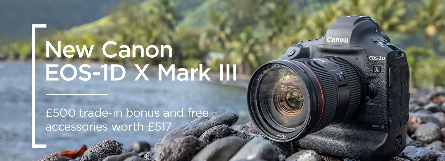 New Canon EOS-1D X Mark III - £500 trade-in bonus plus free accessories worth £517