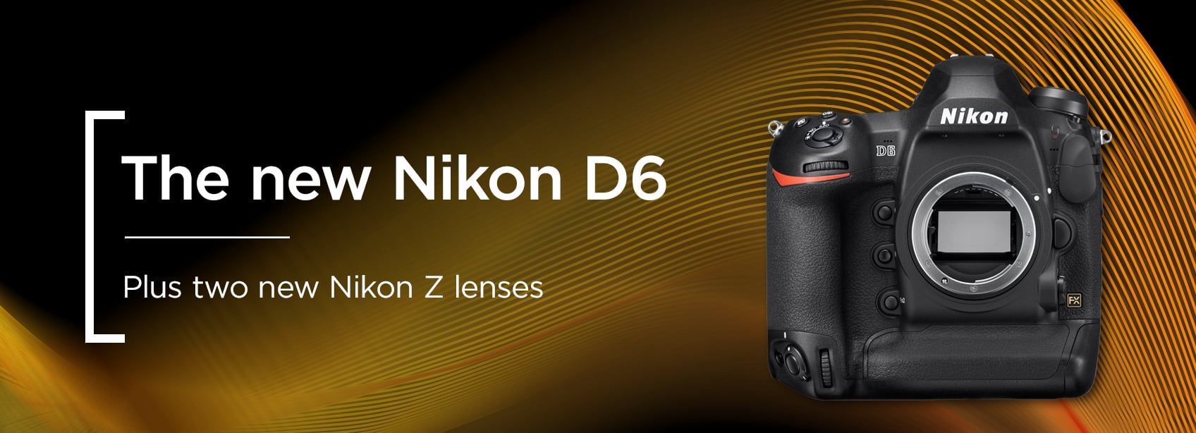 The new Nikon D6 - plus two new Nikon Z lenses