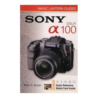 Sony A100 DSLR Magic Lantern Guide Book