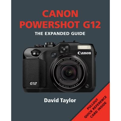 Image of The Expanded Guide - Canon Powershot G12