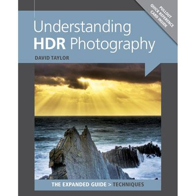 The Expanded Guide - Understanding HDR Photography