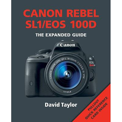Image of The Expanded Guide - Canon EOS 100D / Rebel SL1