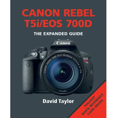 Image of The Expanded Guide - Canon Rebel T5i/EOS 700D