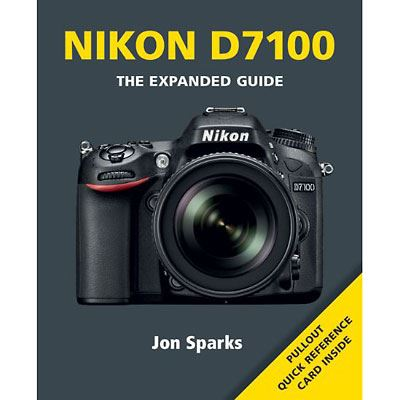 The Expanded Guide - Nikon D7100