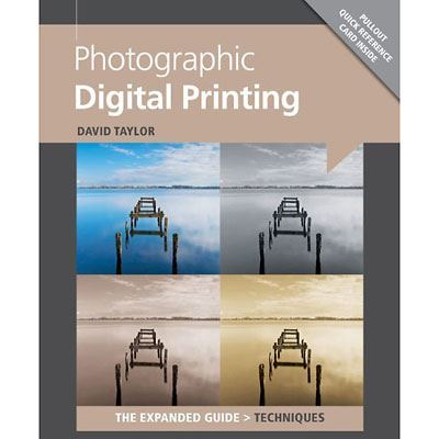 The Expanded Guide - Photographic Digital Printing