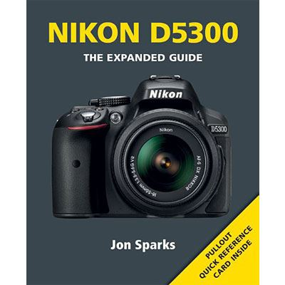 Image of The Expanded Guide - Nikon D5300