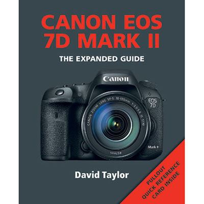 Image of The Expanded Guide - Canon EOS 7D MkII