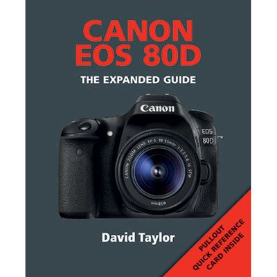 The Expanded Guide - Canon EOS 80D