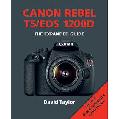 Image of The Expanded Guide - Canon Rebel T5/EOS 1200D