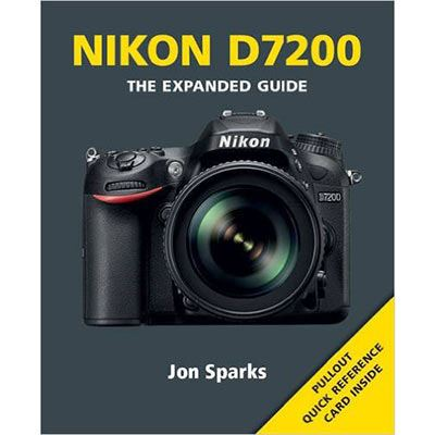 The Expanded Guide - Nikon D7200