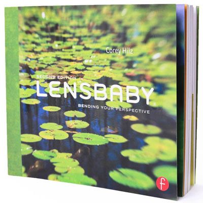 Lensbaby Bending your Perspective - Second Edition